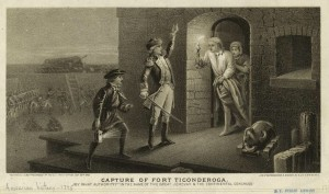 The capture of Fort Toconderoga by Ethan Allen.